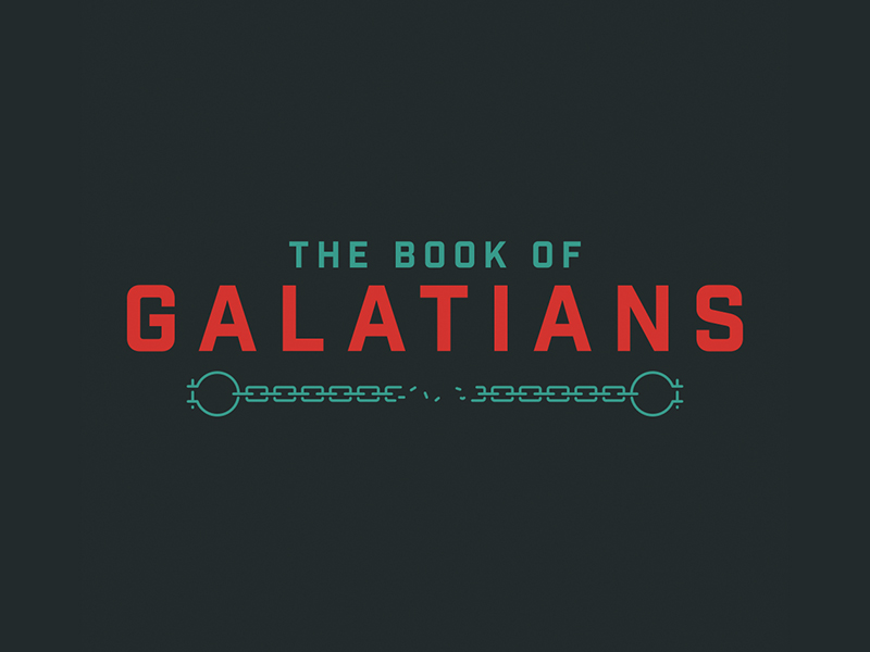 Galatians: Week One