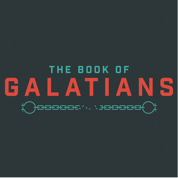 Galatians: Week Two